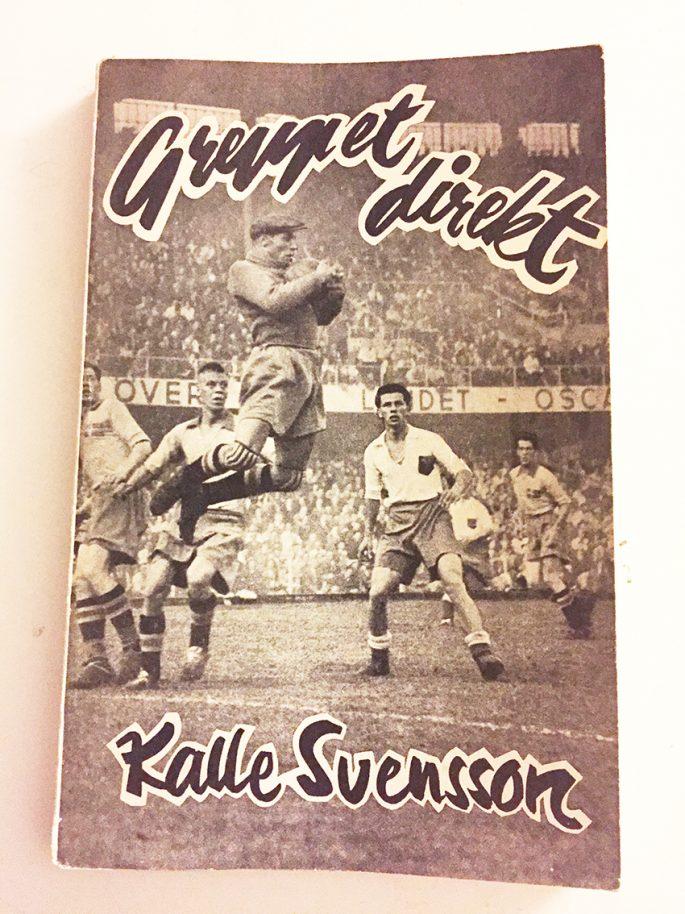 """Ole Törner gjorde ett antikvariatsfynd: Kalle Svenssons självbiografi """"Greppet Direkt"""". Skriven av Georg Dahlin och utgiven av Nybloms förlag."""